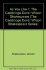 Image for As You Like It : The Cambridge Dover Wilson Shakespeare