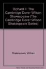 Image for Richard II : The Cambridge Dover Wilson Shakespeare