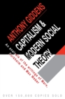 Image for Capitalism and modern social theory  : an analysis of the writings of Marx, Durkheim and Max Weber