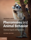Image for Pheromones and animal behavior  : chemical signals and signatures