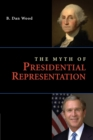 Image for The myth of presidential representation