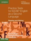 Image for Practice Tests for IGCSE English as a Second Language: Reading and Writing Book 2, with Key