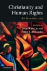 Image for Christianity and human rights  : an introduction