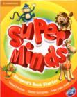 Image for Super minds starter: Student's book