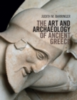 Image for The art and archaeology of Ancient Greece