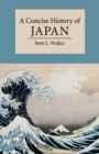 Image for A concise history of Japan