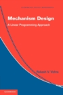 Image for Mechanism design  : a linear programming approach