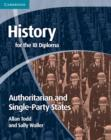 Image for Origins and development of authoritarian and single party states