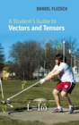 Image for A student's guide to vectors and tensors