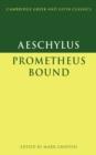 Image for Aeschylus: Prometheus Bound