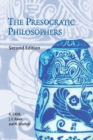 Image for The Presocratic Philosophers : A Critical History with a Selection of Texts