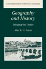 Image for Geography and history  : bridging the divide