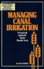 Image for Managing Canal Irrigation : Practical Analysis from South Asia
