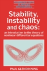 Image for Stability, Instability and Chaos : An Introduction to the Theory of Nonlinear Differential Equations