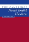 Image for The Cambridge French-English thesaurus