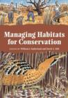 Image for Managing habitats for conservation