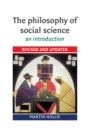 Image for The philosophy of social science  : an introduction