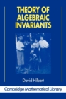 Image for Theory of Algebraic Invariants