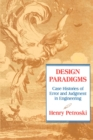 Image for Design Paradigms : Case Histories of Error and Judgment in Engineering