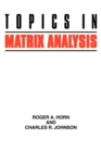 Image for Topics in matrix analysis