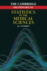 Image for The Cambridge dictionary of statistics in the medical sciences