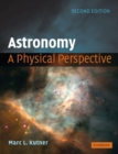 Image for Astronomy  : a physical perspective