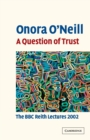 Image for A Question of Trust : The BBC Reith Lectures 2002