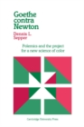 Image for Goethe contra Newton : Polemics and the Project for a New Science of Color