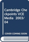 Image for Cambridge Checkpoints VCE Media 2003/04