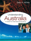 Image for Understanding Australia  : a guide for international students