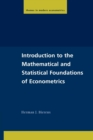Image for Introduction to the mathematical and statistical foundations of econometrics