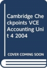 Image for Cambridge Checkpoints VCE Accounting Unit 4 2004