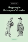 Image for Playgoing in Shakespeare's London