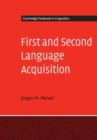 Image for First and second language acquisition  : parallels and differences