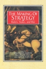 Image for The making of strategy  : rulers, states, and war