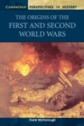 Image for The origins of the First and Second World Wars