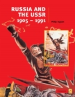 Image for Russia and the USSR, 1905-1991 : Russia and the USSR, 1905-1991