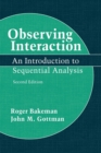 Image for Observing interaction  : an introduction to sequential analysis