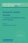 Image for Geometric Galois Actions: Volume 1, Around Grothendieck's Esquisse d'un Programme