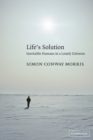 Image for Life's solution  : inevitable humans in a lonely universe
