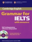 Image for Cambridge grammar for IELTS with answers  : self-study grammar reference and practice
