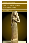 Image for The archaeology of ancient Greece
