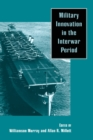 Image for Military innovation in the interwar period