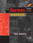 Image for The German handbook  : your guide to speaking and writing German : The German Handbook: Your Guide to Speaking and Writing German