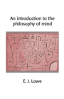 Image for An introduction to the philosophy of mind