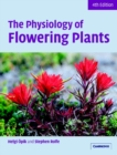 Image for The physiology of flowering plants