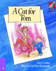 Image for A Cat for Tom ELT Edition