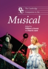 Image for The Cambridge companion to the musical : The Cambridge Companion to the Musical