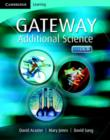 Image for Cambridge Gateway Sciences Additional Science Class Book