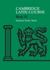 Image for Cambridge Latin courseBook III,: Student study book : Cambridge Latin Course 3 Student Study Book